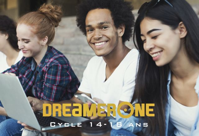 DreamerOne cycle 14-18 ans